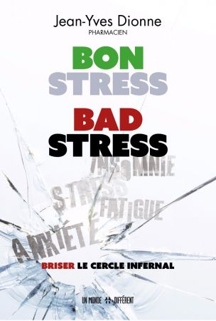 Livre Bon stress, Bad stress; Briser le cercle infernal